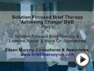 "Solution Focused Brief Therapy ""Achieving Change"".Part 1"